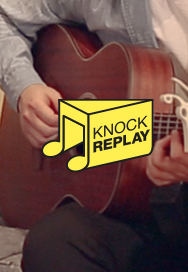 [SOON] KNOCK REPLAY